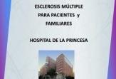 Pacientes y familiares, eje de la primera jornada sobre esclerosis múltiple del Hospital La Princesa
